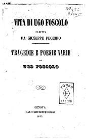 Vita di Ugo Foscolo scritta da Giuseppe Pecchio