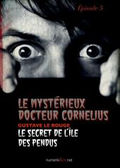 Le Mystérieux Docteur Cornélius, épisode 5: Le Secret de l'île des pendus