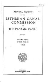 Annual Report of the Isthmian Canal Commission for the Year Ending ...