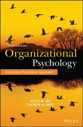 Organizational Psychology: A Scientist-Practitioner Approach, Edition 3