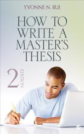 How to Write a Master's Thesis: Edition 2
