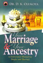 Your Marriage and Your Ancestry