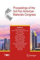 Proceedings of the 3rd Pan American Materials Congress PDF