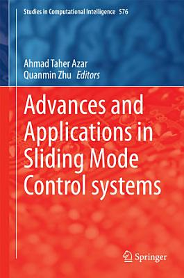 Advances and Applications in Sliding Mode Control systems PDF