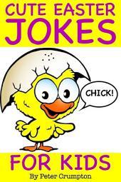 Cute Easter Jokes For Kids