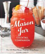 The Mason Jar Cocktail Companion