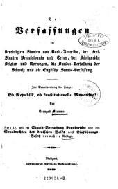 Die Verfassungen der Vereinigten Staaten von Nord-Amerika, der Freistaaten Pennsylvania und Texas, der Königreiche Belgien und Norwegen ... 2. verm. Aufl