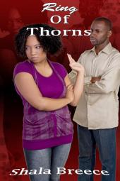 Ring of Thorns : Black Erotica Sex: (Adults Only Erotica)