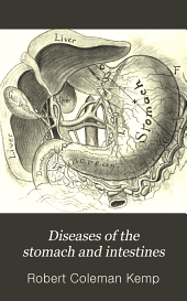 Diseases of the Stomach and Intestines