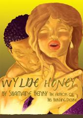 Wylde Honey
