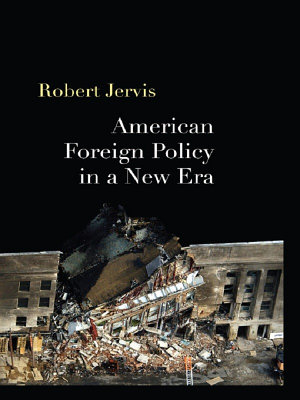 American Foreign Policy in a New Era PDF