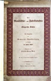Die Manufaktur- und Fabrikindustrie des Königsreichs Sachsen, etc