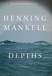Depths: A Novel