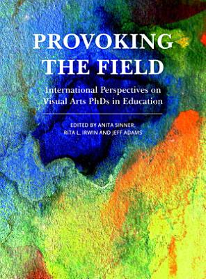 Provoking the Field