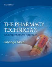 The Pharmacy Technician: Edition 2