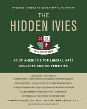 Hidden Ivies, 3rd Edition, The, EPUB: 63 of America's Top Liberal Arts Colleges and Universities