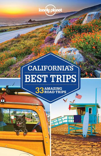 Lonely Planet California s Best Trips PDF