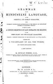 A Grammar of the Hindústání Language: In the Oriental and Roman Character : with Numerous Copperplate Illustrations of the Persian and Devanágarí Systems of Alphabetic Writing ...