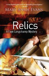 Relics: A Faye Longchamp Mystery