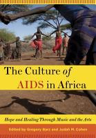The Culture of AIDS in Africa PDF