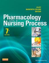 Pharmacology and the Nursing Process - E-Book: Edition 7