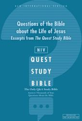 Q and A on the Life of Jesus: A Zondervan Bible Extract, eBook: The Question and Answer Bible