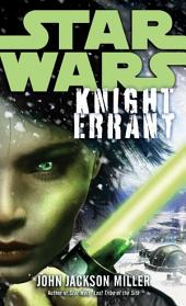 Knight Errant: Star Wars Legends