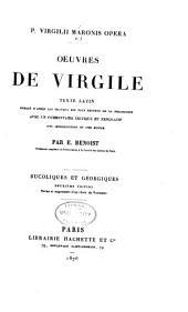 P. Virgilii Maronis Opera: Bucoliques et Géorgiques. 2. éd., rev. et augm. d'un choix de variantes. 1876