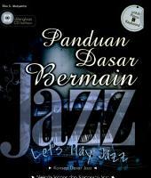 Panduan Dasar Bermain Jazz