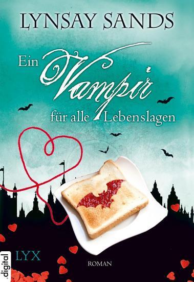 Ein Vampir f  r alle Lebenslagen PDF
