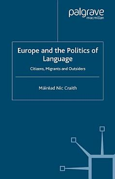 Europe and the Politics of Language PDF