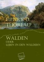 Walden oder Leben in den W  ldern PDF