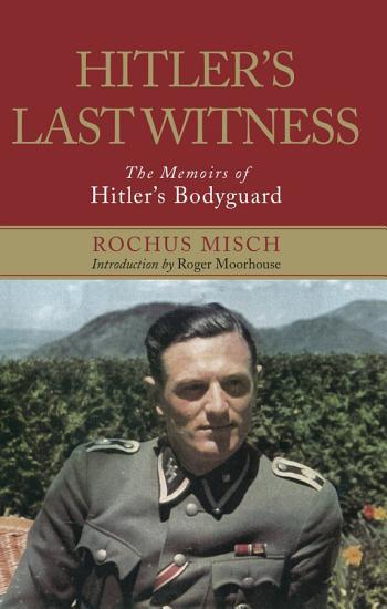 Hitler s Last Witness PDF
