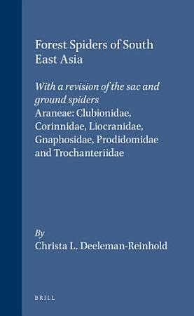 Forest Spiders of South East Asia PDF