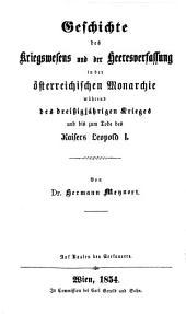 Geschichte des Kriegswesens und der Heeresverfassung während des dreißigjährigen Krieges und bis zum Tode des Kaisers Leopold I.: Volume 3