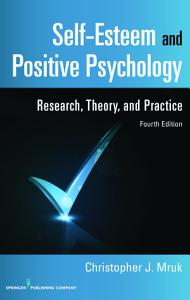 Self Esteem and Positive Psychology  4th Edition PDF