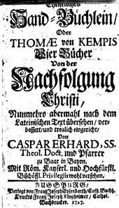 Christliches Hand-Büchlein, Oder Thomae von Kempis Vier Bücher Von der Nachfolgung Christi