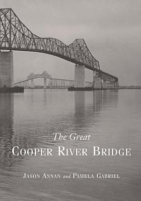 The Great Cooper River Bridge