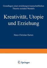 Kreativit  t  Utopie und Erziehung PDF