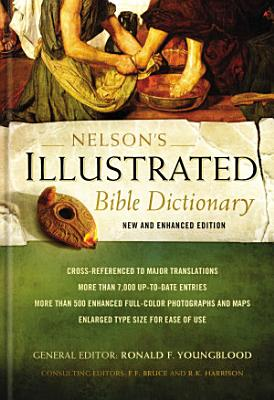 Nelson s Illustrated Bible Dictionary