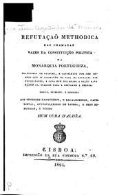 Refutação methodica das chamadas bazes da Constituição politica da Monarquia Portugueza