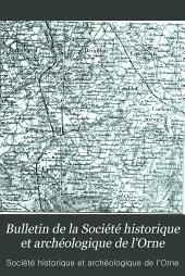 Bulletin de la Société historique et archéologique de l'Orne: Volume24