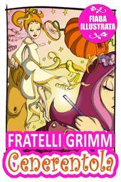 Cenerentola: Una fiaba dei Fratelli Grimm