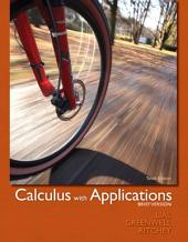 Calculus with Applications, Brief Version: Edition 10