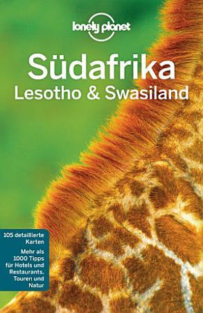 Lonely Planet Reisef  hrer S  dafrika  Lesoto   Swasiland PDF