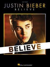 Justin Bieber - Believe (Easy Piano Songbook)