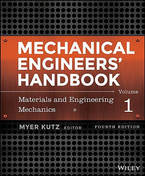 Mechanical Engineers  Handbook  Materials and Engineering Mechanics PDF