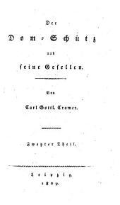Der Dom-Schütz und seine Gesellen: Band 2