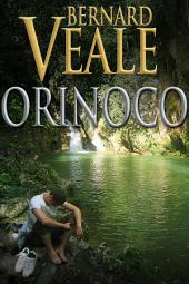 Orinoco: An adventure story