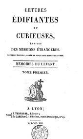 Lettres édifiantes et curieuses, écrites des missions étrangères [ed. by Y.M.M.T. de Querbeuf].
